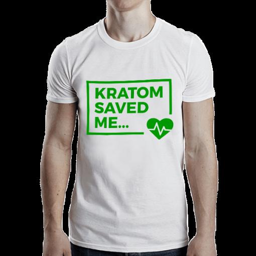 Kratom Saved Me Shirt