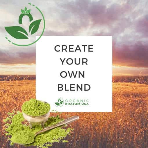 Create Your Own Blend Kratom Powder