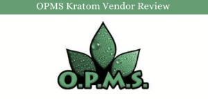 OPMS Kratom Vendor Review