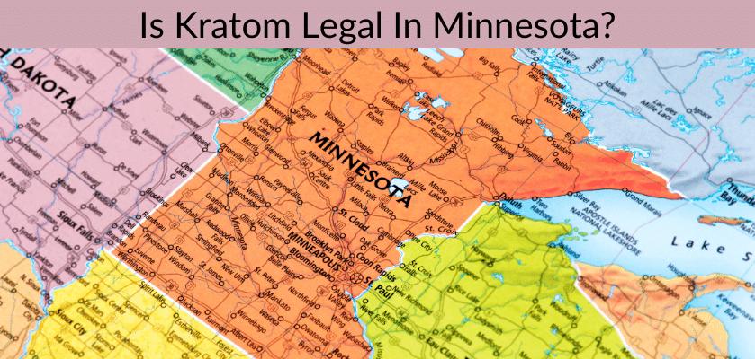 Is Kratom Legal In Minnesota?