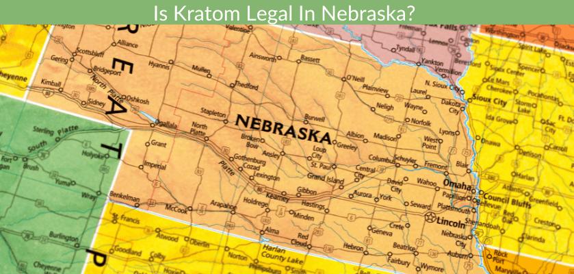 Is Kratom Legal In Nebraska