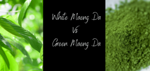 White Maeng Da Vs Green Maeng Da