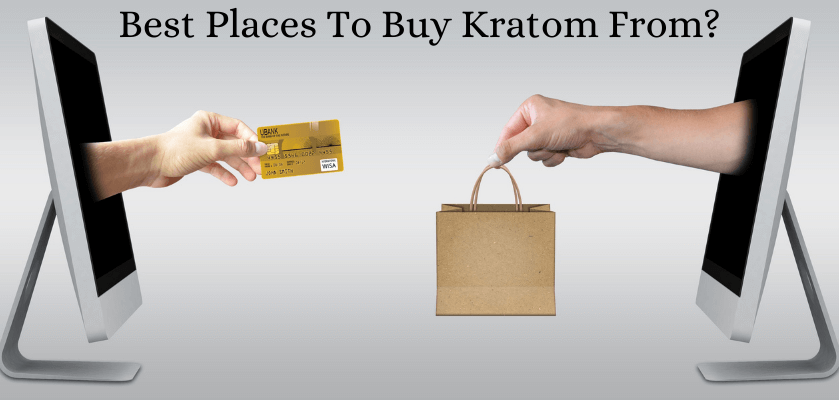 Best Places To Buy Kratom From?